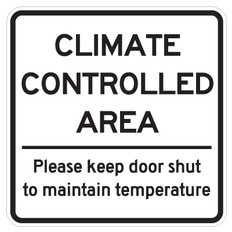 "Climate Controlled Area Sign - 18"" x 18"""