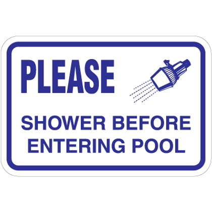 """Shower Before Entering Pool Sign - 18"""" x 12"""""""