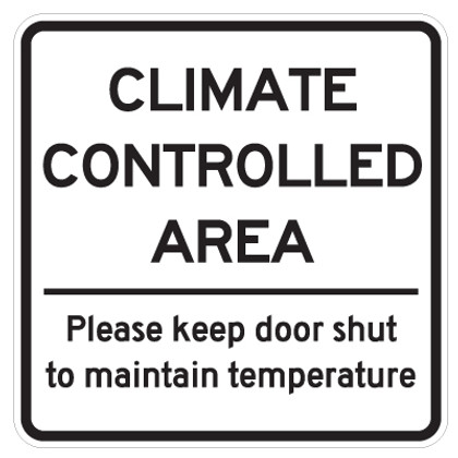 """Climate Controlled Area Sign - 18"""" x 18"""""""
