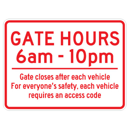 """Gate Hours Sign - 18"""" x 24"""""""