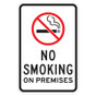 "No Smoking on Premises Sign with Symbol - 12"" x 18"""