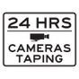 """Cameras Taping 24 Hours Sign - 18"""" x 24"""""""