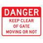 """Danger Keep Clear Of Gate Sign - 18"""" x 24"""""""
