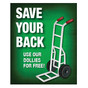 Save Your Back Sign