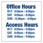 Office and Access Hours Sign
