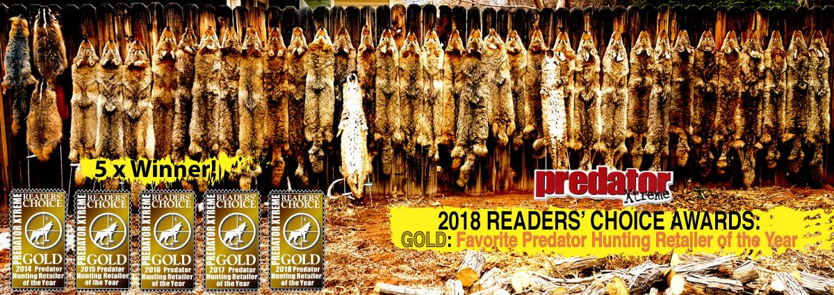 5 time consecutive winner of Predator Xtreme Magazine Reader's Choice Award for Favorite Predator Hunting Retailer