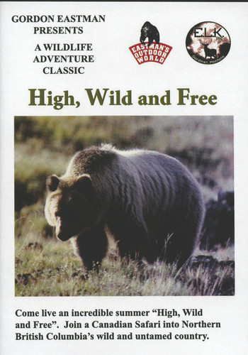 HIGH, WILD & FREE DVD