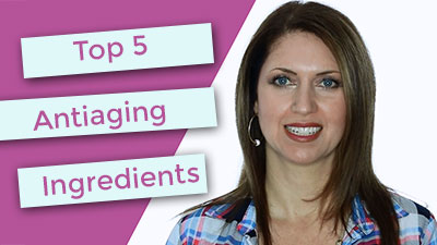 Top 5 Antiaging Ingredients