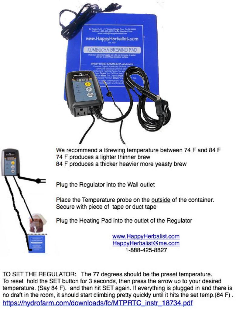 Heating Pad, Regulator, and Ferment. How to set up. One thermostat can control multiple units  up to 500 watts.