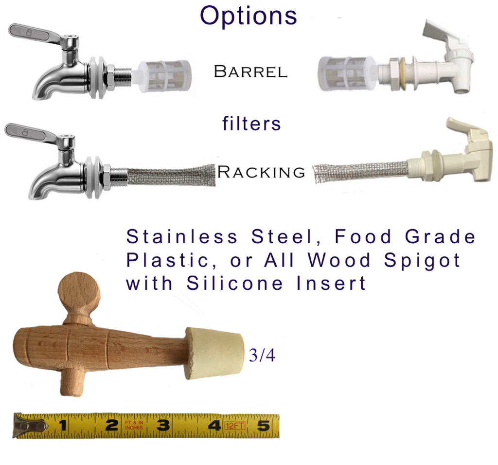 Best Prices on Spigots and Filters. Food Grade Plastic, Stainless Steel Spigots and Wood Spigots