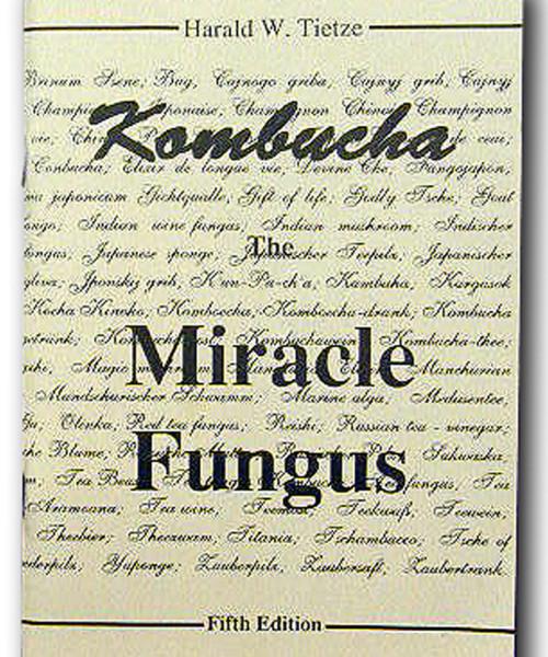 Kombucha Miracle Fungus by Harald Tietze