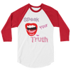 """Speak Your Truth"" Women's 3/4 Sleeve Raglan Shirt"