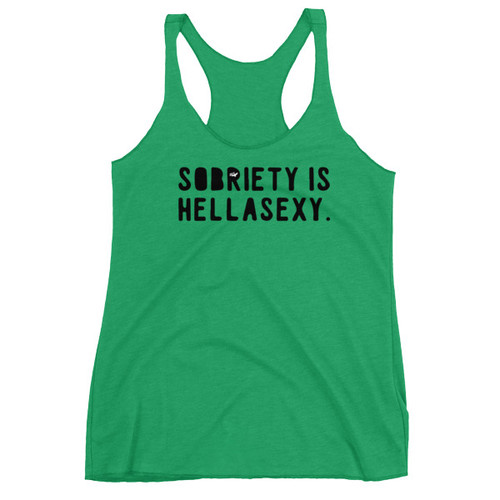Sobriety Is HellaSexy Women's Racer-back Tank
