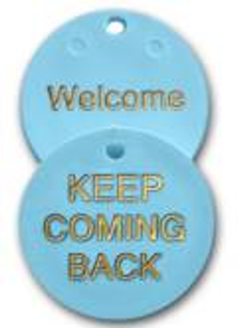 Blue Plastic Newcomer Chip with chain key tag. keep coming back!