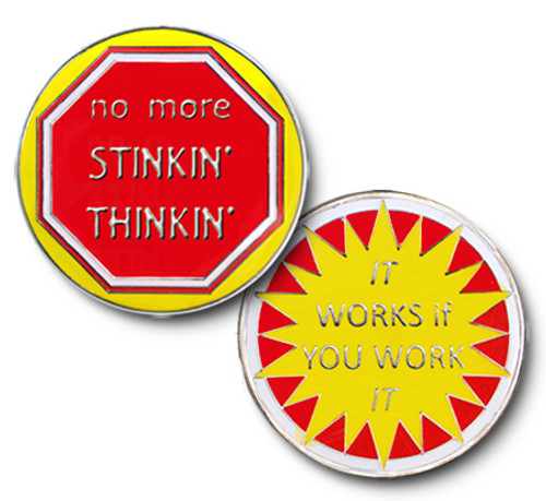 No More Stinkin' Thinkin' Recovery Coin
