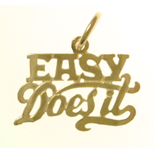 "Style #184-15, 14k Gold, Sayings Pendant, ""Easy Does It"""