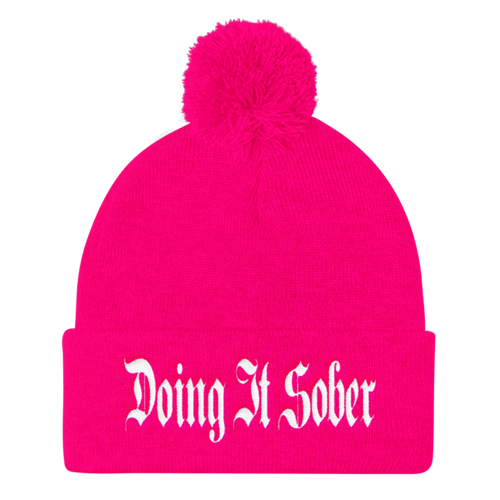 """Doing It Sober"" Embroidered Pom Pom Knit Cap"