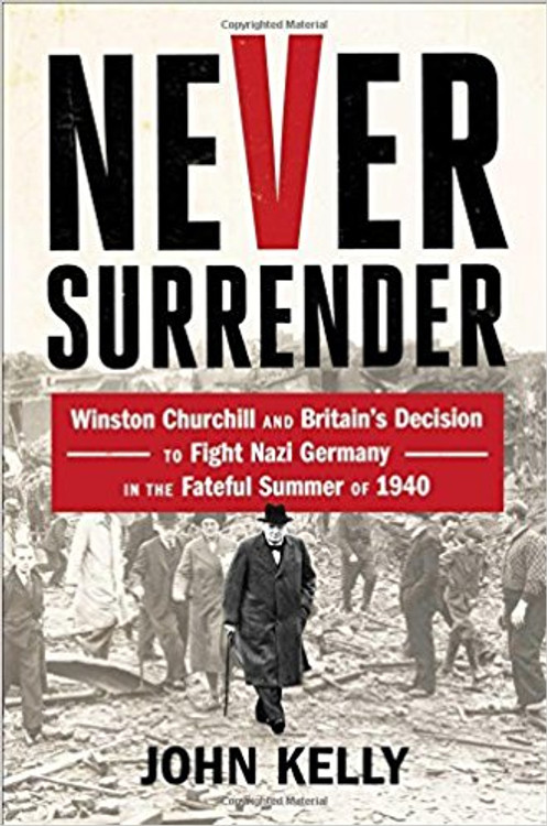 Never Surrender by John Kelly