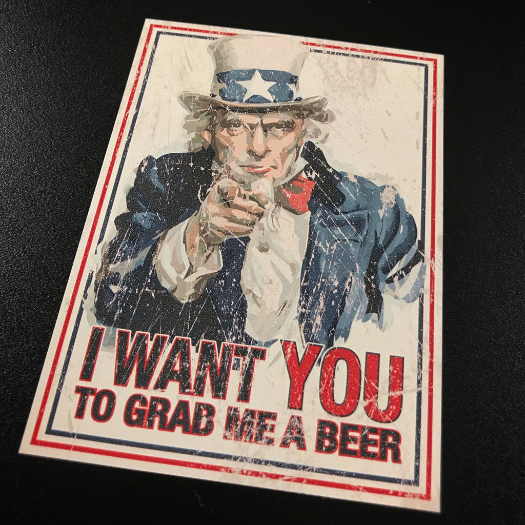 Uncle Sam I Want You To Grab Me a Beer Sticker