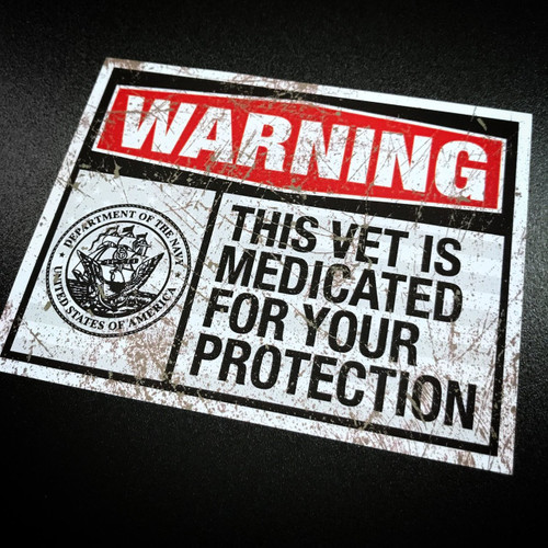 Warning this vet is medicated for your protection