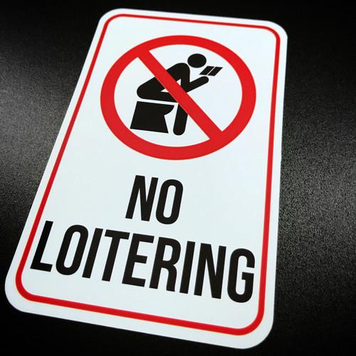 No Loitering - Sticker