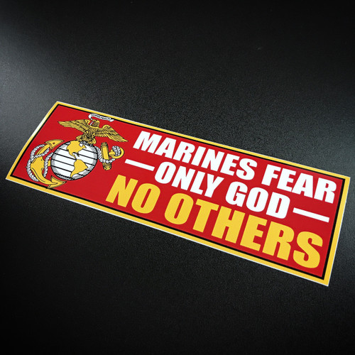 Marines Fear Only God No Others - Sticker