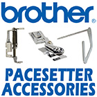 Brother Pacesetter Accessories