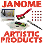 Janome Artistic Products