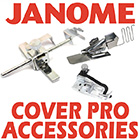 Janome Cover Pro Accessories