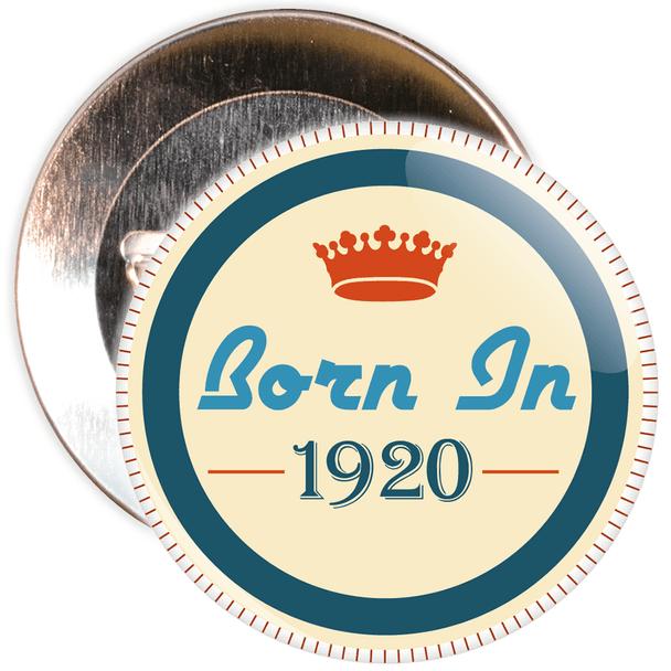Born in 1920 Birthday Badge