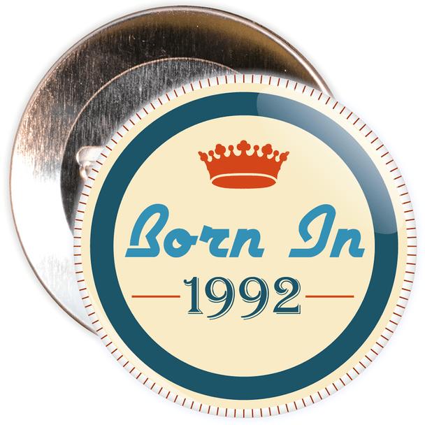 Born in 1992 Birthday Badge