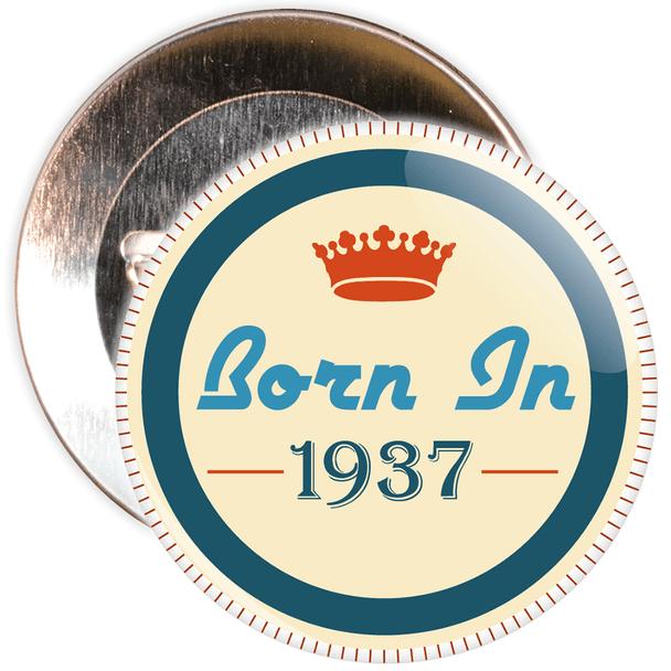 Born in 1937 Birthday Badge