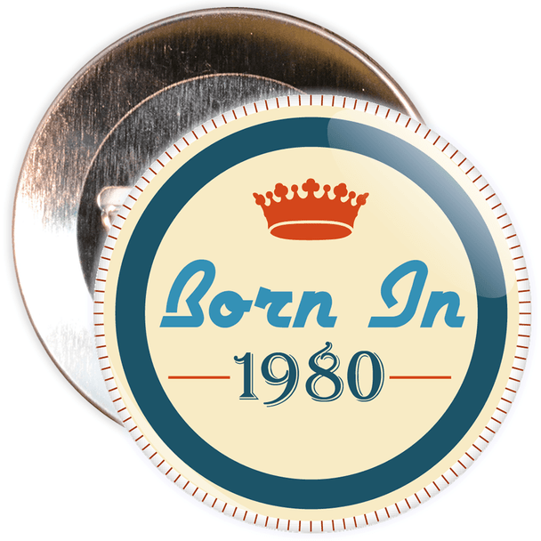 Born in 1980 Birthday Badge