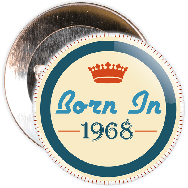 Born in 1968 Birthday Badge