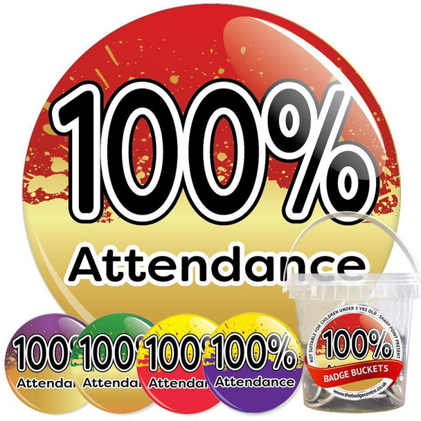 School 100% Attendance Badge Bucket 2
