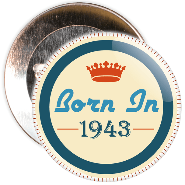 Born in 1943 Birthday Badge