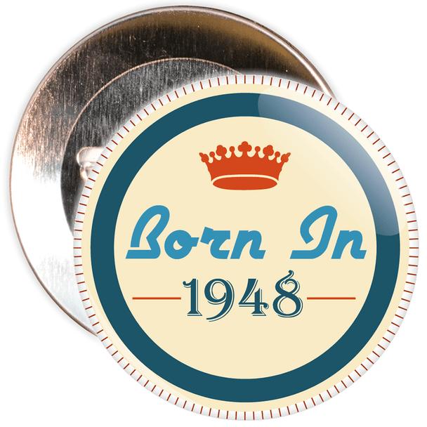 Born in 1948 Birthday Badge