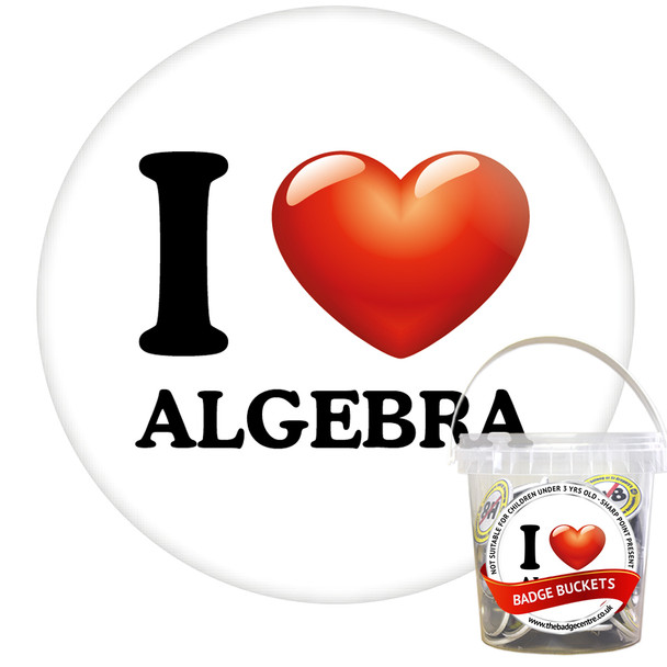Pack of I Love Algebra Badges - Badge Bucket