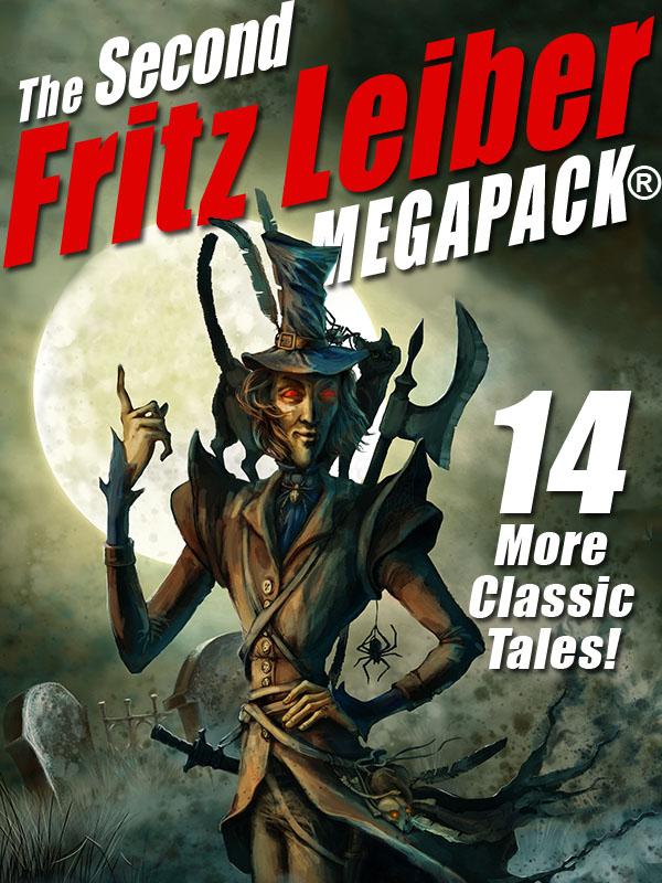 The Second Fritz Leiber MEGAPACK®, by Fritz Leiber (epub/Kindle/pdf)