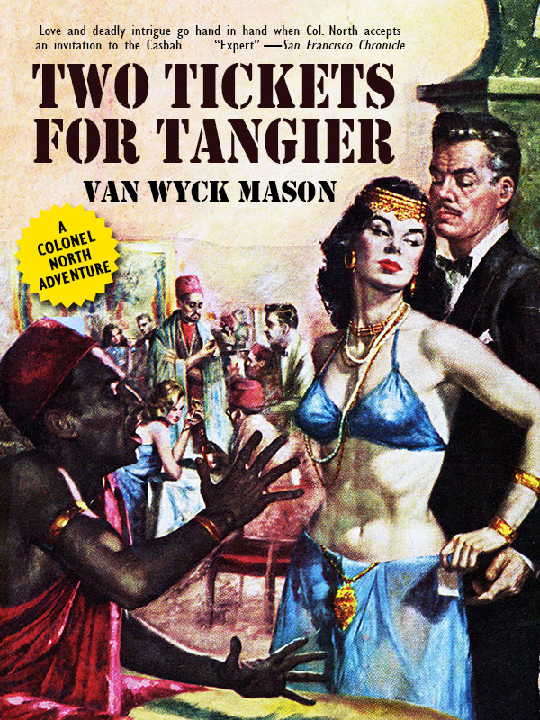 Hugh North 18: Two Tickets for Tangier, by Van Wyck Mason (epub/Kindle/pdf)