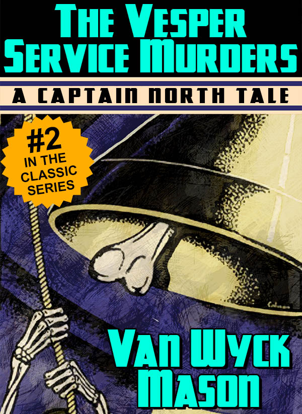 Hugh North 02: The Vesper Service Murders, by Van Wyck Mason (epub/Kindle/pdf)