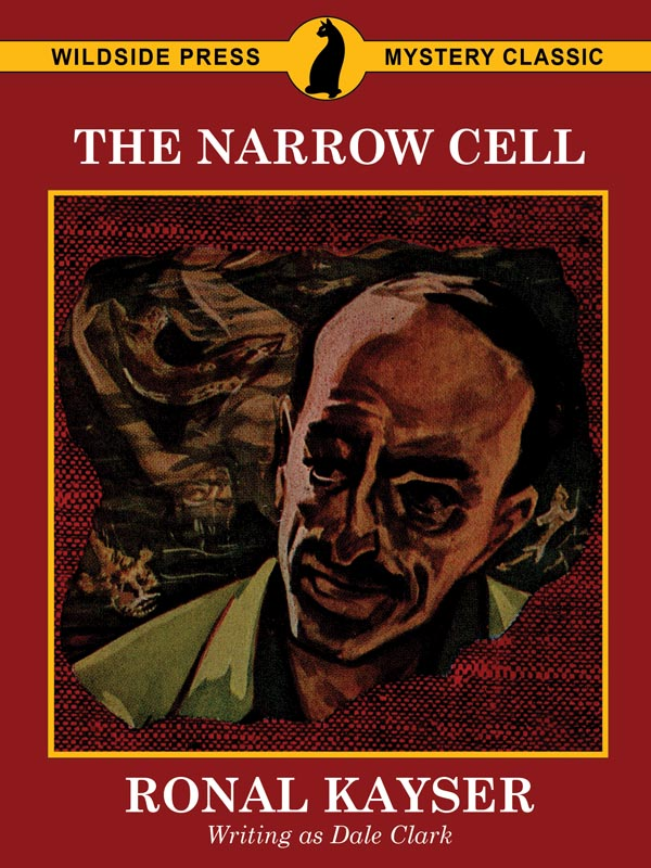 The Narrow Cell, by Dale Clark / Ronal Kayser (epub/Kindle/pdf)