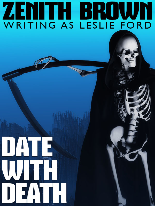 Date with Death, by Zenith Brown  (writing as Leslie Ford) (epub/Kindle/pdf)