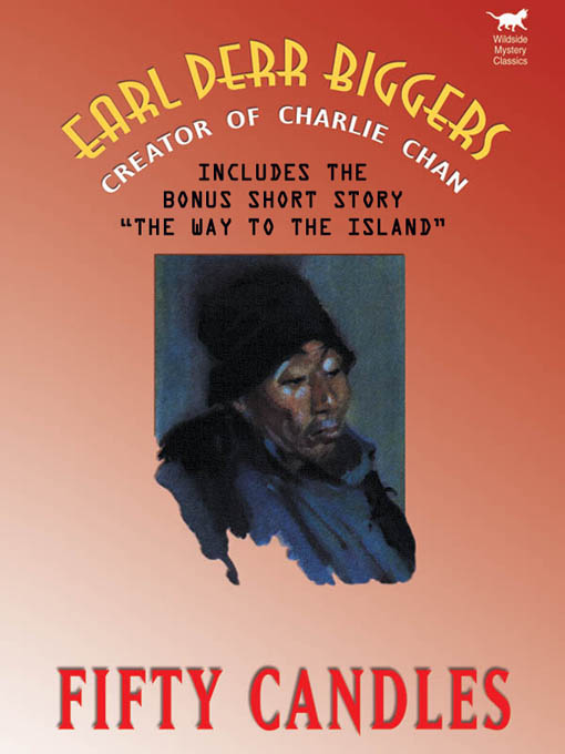 Fifty Candles (Expanded Edition), by Earl Derr Biggers  (epub/Kindle/pdf)