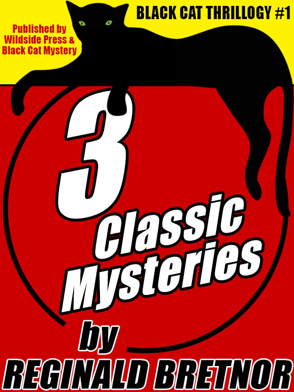 Black Cat Thrillogy #1: 3 Classic Mysteries by Reginald Bretnor  (epub/Kindle/pdf)