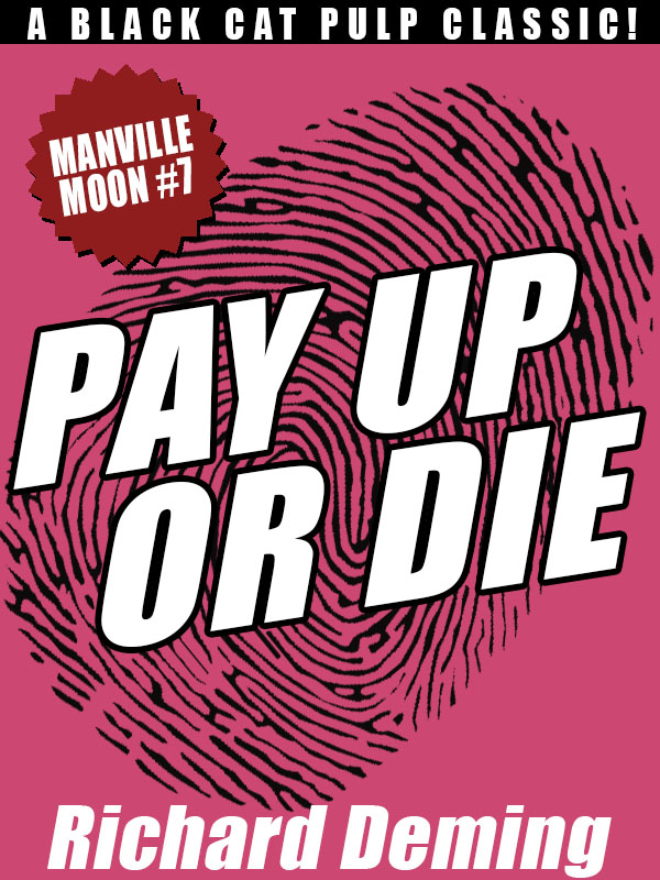 Pay Up or Die: Manville Moon #7, by Richard Deming (epub/Kindle/pdf)