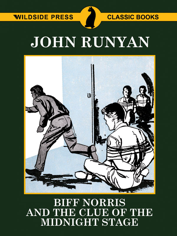 Biff Norris and the Clue of the Midnight Stage, by John Runyan (epub/Kindle/pdf)