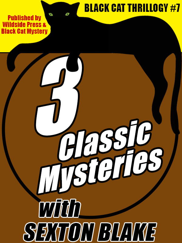Black Cat Thrillogy #7, 3 Sexton Blake Adventures (epub/Kindle/pdf)