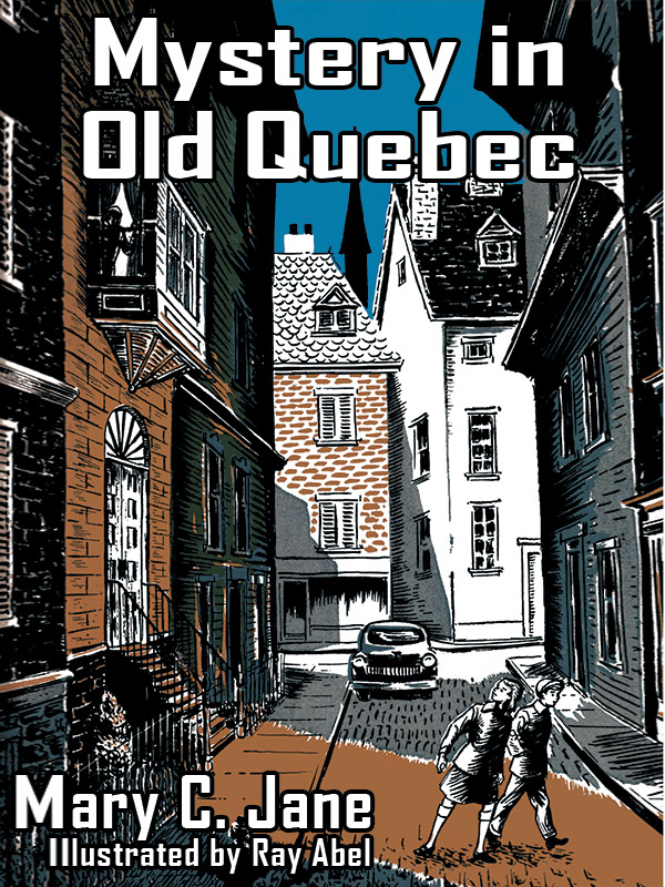 Mystery in Old Quebec, by Mary C. Jane (epub/Kindle/pdf)