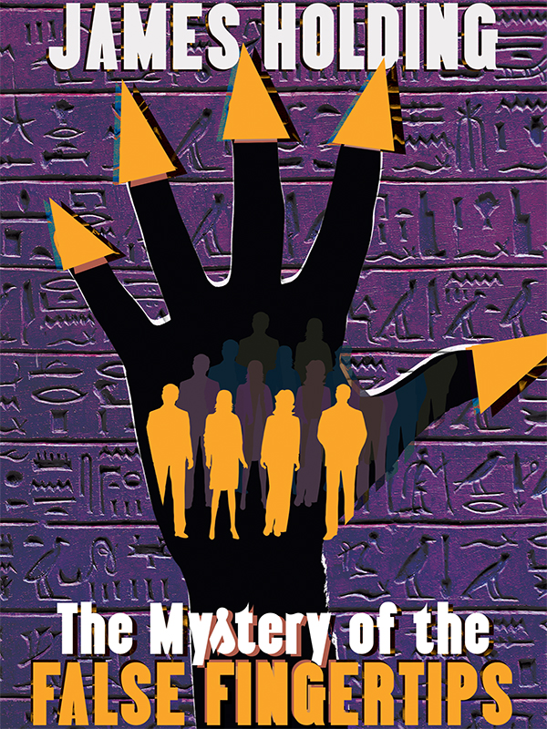 The Mystery of the False Fingertips, by James Holding (epub/Kindle/pdf)